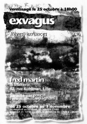 Flyer exposition Exvagus de Fred Martin à la malterie en 1997.