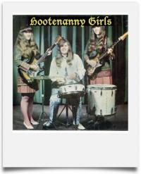 Hootenanny Girls !